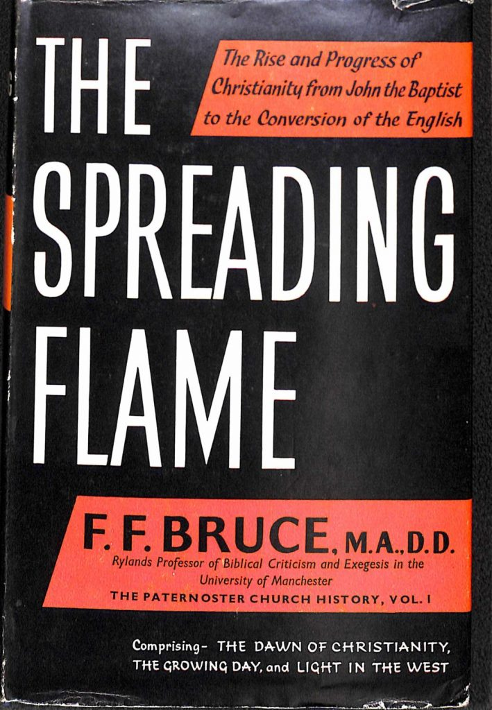 Spreading Flame by FF Bruce